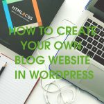 How to Create Your own Blog Website in WordPress ?