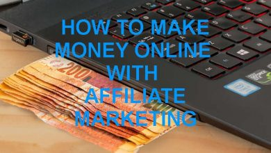 Photo of How to Make Money online with Affiliate Marketing ?
