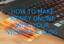 How to Make Money Online with Website & Blog ?