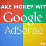 How to Earn Money Online with Google Adsense ?